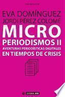 Microperiodismos Ii