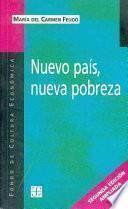 Nuevo País, Nueva Pobreza