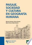 libro Paisaje, Sociedad Y Cultura En Geografía Humana