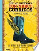 libro Que Me Entierren Con Narcocorridos