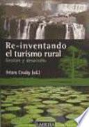 Re Inventando El Turismo Rural
