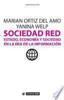 Sociedad Red. Estado, Economía Y Sociedad En La Era De La Información