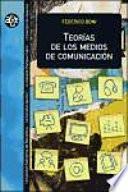 Teorías De Los Medios De Comunicación