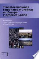 Transformaciones Regionales Y Urbanas En Europa Y América Latina