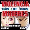 Violenza Sobre Mujeres