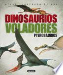 Atlas Ilustrado De Los Pterosaurios