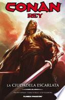 Conan Rey La Ciudadela Escarlata