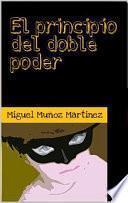 libro El Principio Del Doble Poder