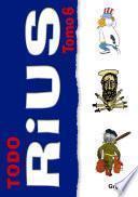 Todo Rius: Prólogo; Cuba Para Principiantes; Lástima De Cuba: El Grandioso Fracaso De Los Hnos. Castro; Abché