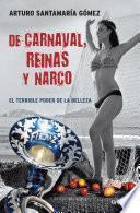 libro De Carnaval, Reinas Y Narco