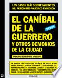 libro El Caníbal De La Guerrero Y Otros Demonios De La Ciudad