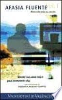 libro Afasia Fluente. Materiales Para Su Estudio (volumen 1 Del Corpus Perla)
