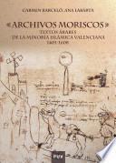 libro Archivos Moriscos