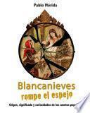 libro Blancanieves Rompe El Espejo