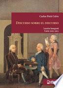 libro Discurso Sobre El Discurso. Oralidad Y Escritura En La Cultura JurÍdica De La EspaÑa Liberal.