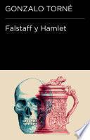 Falstaff Y Hamlet (endebate)