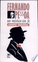 libro Fernando Pessoa, Un Místico Sin Fe