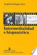 libro Intermedialidad E Hispanística