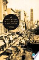 libro La Construcción De Lo Político En Julio Cortázar