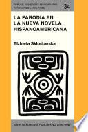 La Parodia En La Nueva Novela Hispanoamericana (1960–1985)