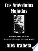 libro Las Anécdotas Mojadas