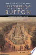libro Las Confidencias Del Conde De Buffon: Una época De La Naturaleza
