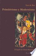 libro Primitivismo Y Modernismo