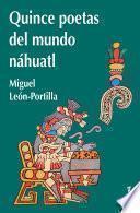libro Quince Poetas Del Mundo Náhuatl