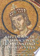 libro Refutación De La Donación De Constantino