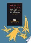 libro Ricardo Molina: Conciencia De Cántico