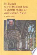 The Search For The Religious Ideal In Selected Works Of José Castillo Puche