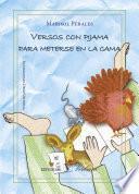 Versos Con Pijama Para Meterse En La Cama