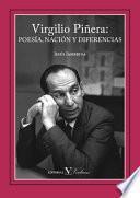 libro Virgilio Piñera: Poesía, Nación Y Diferencias
