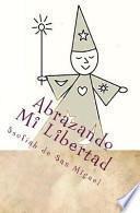 libro Abrazando Mi Libertad / Embracing My Freedom