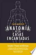 Anatomía De Las Casas Encantadas