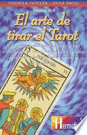 libro Arte De Tirar El Tarot/ The Art Of Reading The Tarot