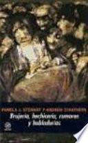 libro Brujería, Hechicería, Rumores Y Habladurías