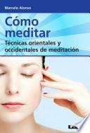 libro Cómo Meditar / How To Meditate