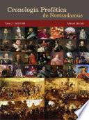 libro Cronología Profética De Nostradamus. Tomo 2   1600/1699