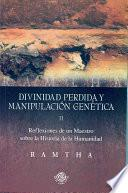 libro Divinidad Perdida Y Manipulacion Genetica