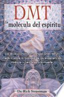 libro Dmt: La Molécula Del Espíritu