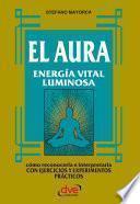 El Aura. Energía Vital Luminosa
