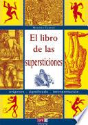 libro El Libro De Las Supersticiones