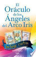 libro El Oráculo De Los ángeles Del Arco Iris