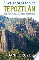 libro El Valle Sagrado Del Tepoztlán