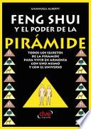 Feng Shui Y El Poder De La Piramide