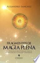 libro Fragmentos De Magia Plena