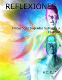 libro Frecuencias Sagradas Solfeggio Y Realidad