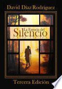 libro La Esencia Del Silencio