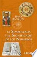 La Simbología Y El Significado De Los Números
